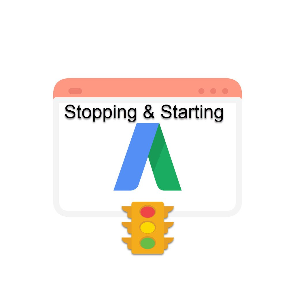 Google Ads Start and Stop