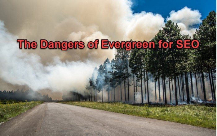 Evergreen Content Dangerous for SEO