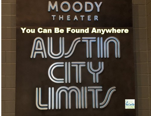 Getting Found Without Limits: You Can Be Found Anywhere in Austin