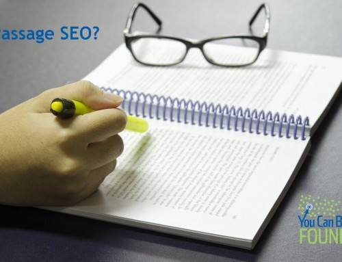Is Passage or Paragraph SEO Now a Tactic for Small Businesses?